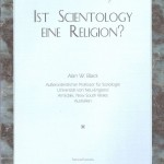 Prof. Alan W. Black – Ist Scientology eine Religion