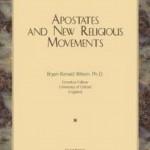 Bryan Ronald Wilson – Abtrünnige und neue religiöse Bewegungen